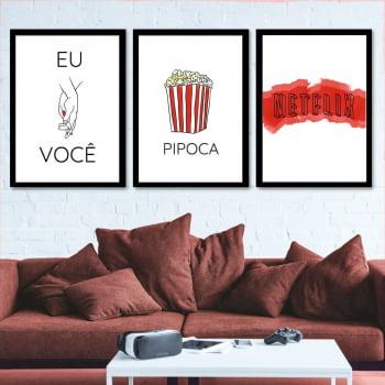 Conjunto de 3 Quadros Decorativos para Sala Eu E Você, Pipoca e Netflix - Namorados