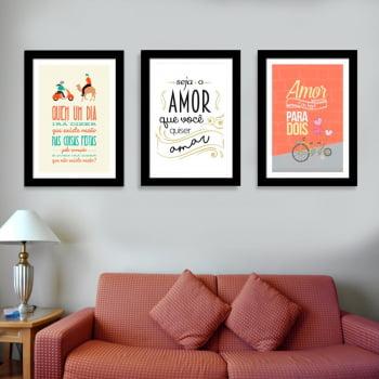 Conjunto de 3 Quadros Decorativos para Sala Seja o Amor que Você Quiser Amar - Frases